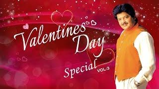 Valentines Day Special Songs (Vol-3) - Udit Narayan Romantic Songs - Audio Jukebox    T-Series   