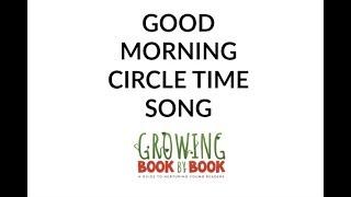 Good Morning Circle Time Song