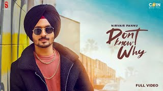 Don't Know Why – Nirvair Pannu Ft Aneet Chohan Video HD