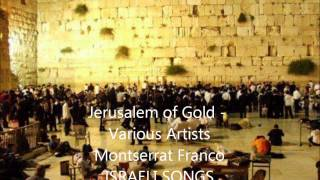 Jerusalem of Gold - Various Artists - Montserrat Franco - ISRAELI SONGS