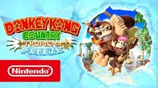 Donkey Kong Country: Tropical Freeze – Launch Trailer (Nintendo Switch)