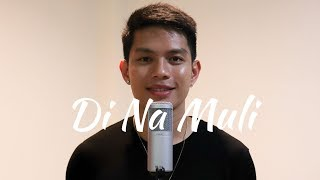'Di Na Muli - Itchyworms (Cover by JM Bales)