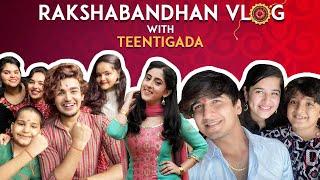 Rakshabandhan Vlog - Teentigada | Sameeksha Sud | Vishal Pandey | Bhavin Bhanushali