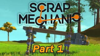 Building a funny Hopper Walker! - Scrap Mechanic Alpha Gameplay / Let's play and Build! - Ep 1
