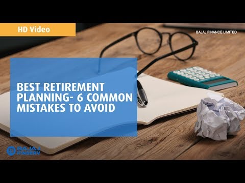 6 common retirement mistakes to avoid | Bajaj Finance | HD