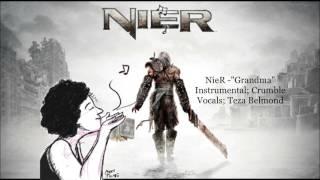 NieR ~ Grandma (featuring Crumble)