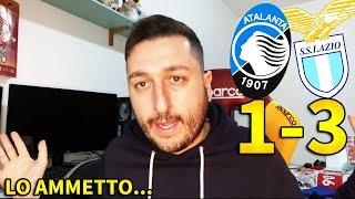 ATALANTA-LAZIO 1-3 | LO AMMETTO...