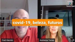COVID-19, Beleza, Futuros
