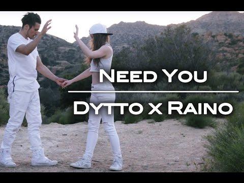 Need You   Dytto x RainO
