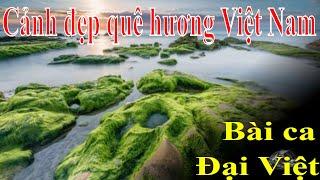 Bài ca Đại Việt. & 40 ảnh đẹp quê hương Viêt Nam. =62-22645=