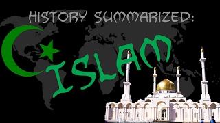 History Summarized: Rise of Islam