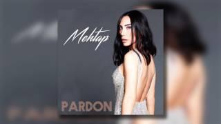 Mehtap - Pardon