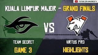 [Highlights] Team Secret vs Virtus Pro | GAME 3 - Grand Finals - BO5 | The Kuala Lumpur Major