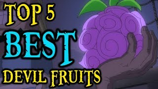 Top 5 BEST Devil Fruits