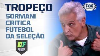 'Esse é o nosso melhor técnico?', diz Sormani sobre Seleção Brasileira