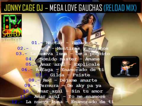 CUMBIAS ARGENTINAS MIX --- jonny cage dj - mega love gauchas (reload mix)