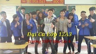 Đại Ca Lớp 12A3 - Trường THPT Hậu Lộc 4 - ĐTV Vlogs98