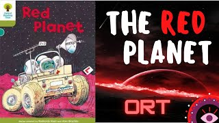 Red Planet -Level 7 -Oxford Reading Tree -Kids Book -Children's Books Read Aloud | Animated