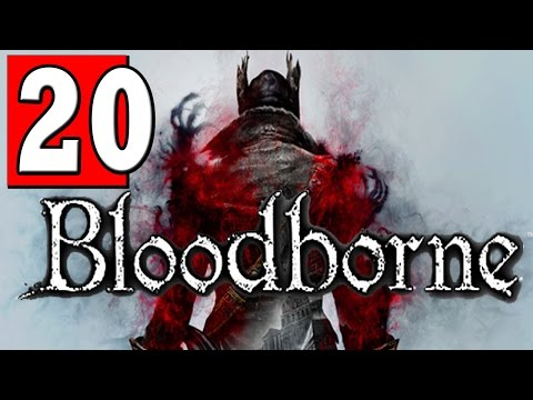 Bloodborne Walkthrough Part 20 BOSS MICOLASH HOST OF THE NIGHTMARE Defeated Let's Play [HD] PS4