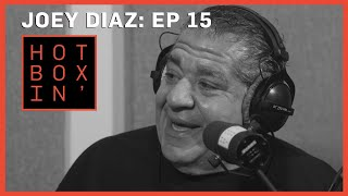 Joey Diaz | Hotboxin' with Mike Tyson | Ep 15