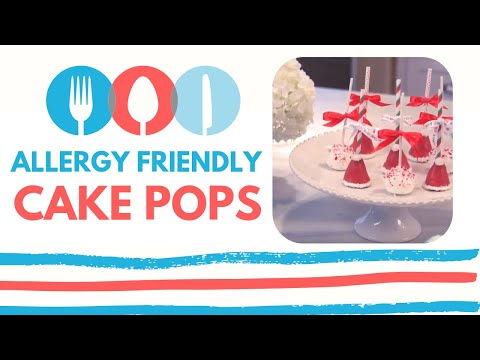 AllerMates Presents: Allergy Friendly Cake Pops