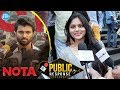 NOTA Movie Public Response- Vijay Devarakonda