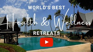 World's Best Luxury Wellness Resorts