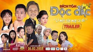Official Trailer   Đích Tôn Độc Đắc   Phim Chiếu Rạp Tết 2018   Hoài Linh, Tấn Beo, Bạch Công Khanh