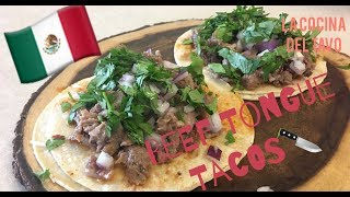 How To Make Beef Tongue Tacos (Tacos De Lengua)