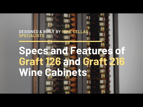 Specs and Features of the Beautiful Graft 162 and Graft 216 Wine Cabinets