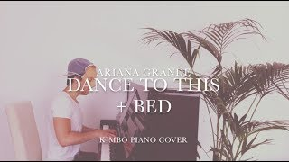 Troye Sivan ft. Ariana Grande - Dance To This (Piano Cover + Sheets) [+Bed]