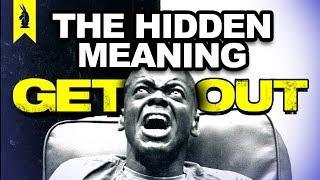 Hidden Meaning in Get Out – Earthling Cinema