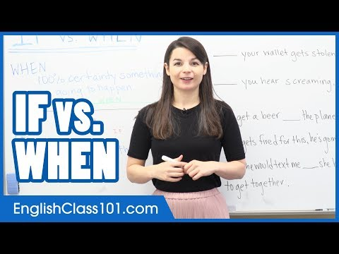 How to Properly Use IF and WHEN - Learn English Grammar
