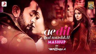 Ae Dil Hai Mushkil Mashup – DJ Veronika