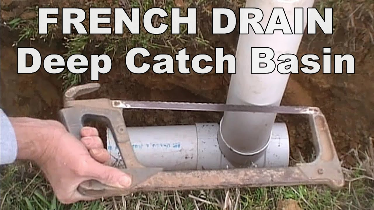 Wet Spots In Yard French Drain With Deep Catch Basin
