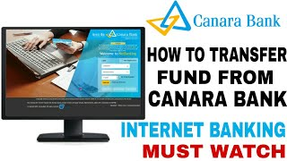 HOW TO TRANSFER MONEY FROM CANARA BANK INTERNET BANKING ONLINE