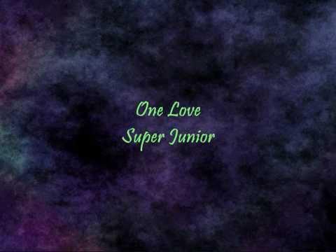 Super Junior - One Love [Han & Eng]