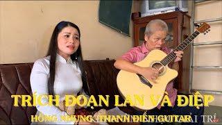 Trích Đoạn Cải Lương Lan Và Điệp - Hồng Nhung & Thanh Điền Guitar