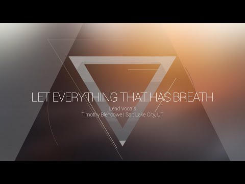 Let Everything That Has Breath | OMNIPOTENT | Indiana Bible College