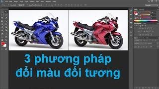 Photoshop cs6: Tổng hợp các phương pháp đổi màu đối tượng