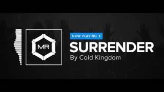 Cold Kingdom - Surrender [HD]