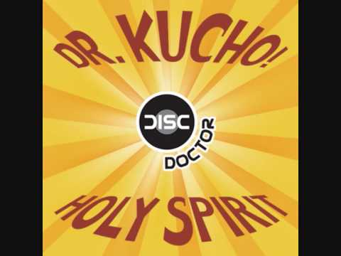 Dr. Kucho! - Holy Spirit (Old School Mix)