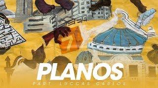 BK' - Planos part. Luccas Carlos (Gigantes)