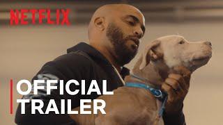 Canine Intervention   Official Trailer   Netflix