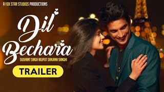 Dil Bechara Official Trailer- Late Sushant Singh Rajput's..
