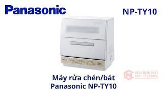 Máy rửa chén bát Panasonic NP-TY10 Nội địa nhật Model 2018-2019