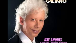 GALY GALIANO - HAY AMORES