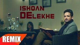 Ishqan De Lekhe – Sajjan Adeeb Remix Dj Hans