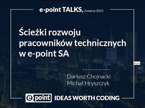 e-point Talks: Ścieżki rozwoju pracowników technicznych - Dariusz Chojnacki i Michał Hryszczyk