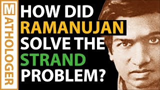 How did Ramanujan solve the STRAND puzzle?